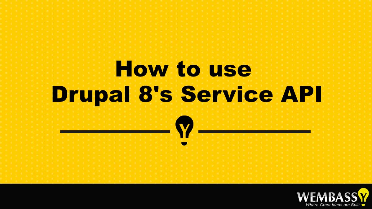 How to use Drupal 8's Service API