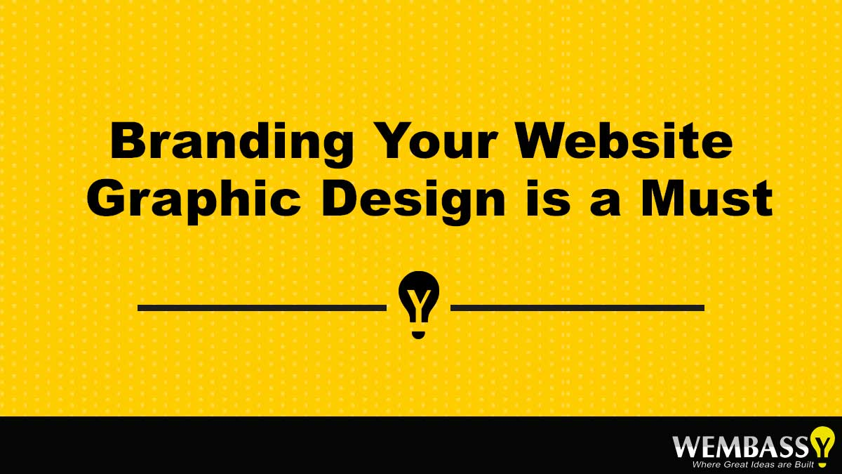 Branding Your Website – Graphic Design is a Must